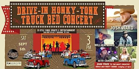 Drive-In Honky-Tonk Truck Bed Concert feat. Josh Ward tickets