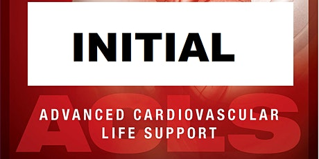 AHA ACLS 1 Day Initial Certification August 12, 2020 (INCLUDES FREE BLS) tickets