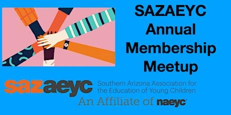 SAZAEYC Annual Membership Meetup tickets