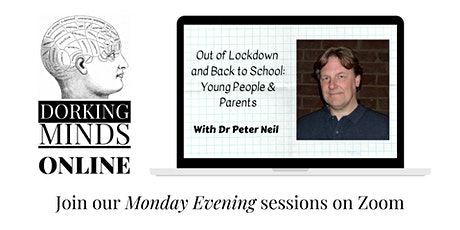 Out of Lockdown and Back to School: Young People & Parents tickets