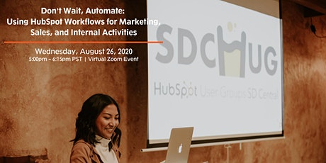 Don't Wait, Automate: Using HubSpot Workflows [Virtual Event] tickets