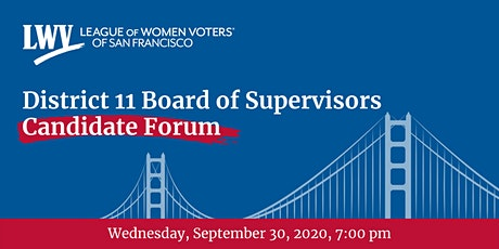 District 11 San Francisco Board of Supervisors Candidate Forum tickets