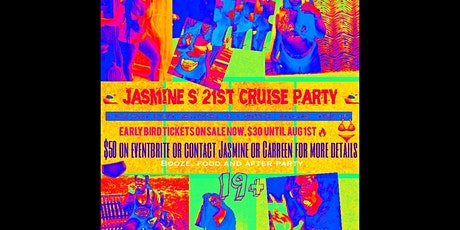 Jasmine's 21st Yacht Party Local Event Toronto tickets
