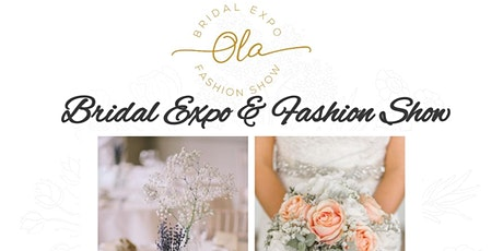 Ola Events Bridal Expo & Fashion Show tickets