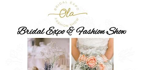 Ola Events Bridal Expo & Fashion Show tickets