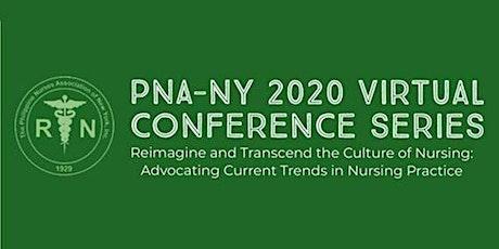 Philippine Nurses Association-NY Inc. 2020 VIRTUAL CONFERENCE SERIES tickets