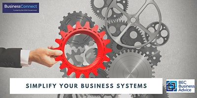 Simplify your business systems