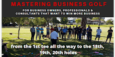 MASTERING BUSINESS GOLF for Owners, Professionals & Consultants tickets