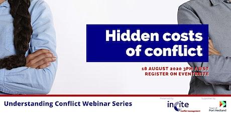 Understanding Conflict Webinar Series - Hidden costs of conflict tickets