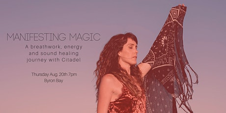 Manifesting Magic: A Breathwork, Energy & Sound Healing Journey tickets