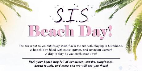 ☀️ S.I.S. Beach Day ☀️ tickets