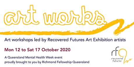 Art Works: Art Workshops by Recovered Futures Art Exhibition Artists tickets