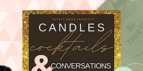 Candles, Cocktails, & Conversations tickets