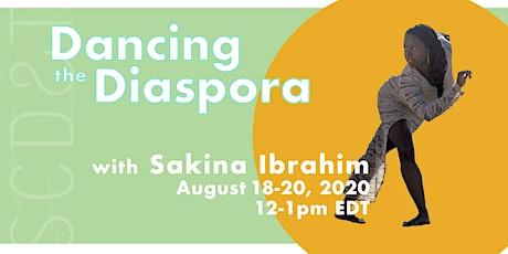 Dancing the Diaspora with Sakina Ibrahim tickets