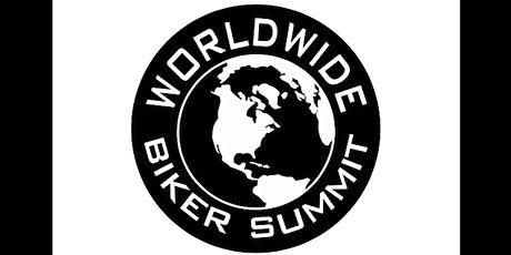 Worldwide Biker Summit tickets