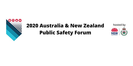 2020 Australia & New Zealand Public Safety Forum tickets