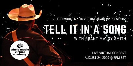 """EJO Whole Music Studios presents Grant Maloy Smith: """"Tell It in A Song"""" tickets"""