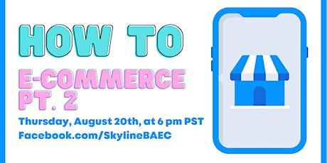 How to successfully do E-Commerce Part 2 biglietti
