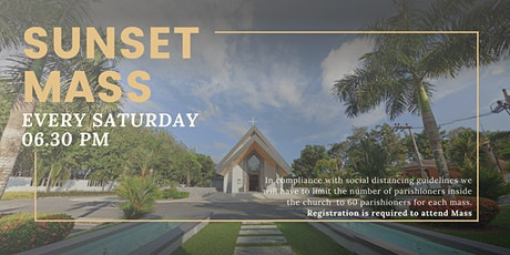 06:30 PM Sunset Mass (Saturday) | 29 August 2020 tickets