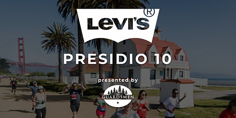 2020 Levi's Presidio 10 Presented by The Guardsmen (Virtual Run for 2020) tickets