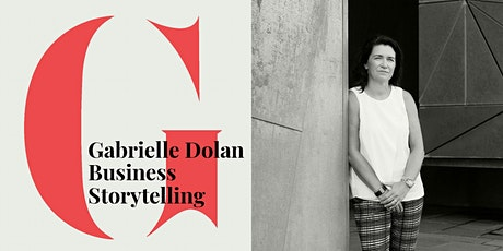 Business Storytelling Virtual Webcast with Gabrielle Dolan tickets