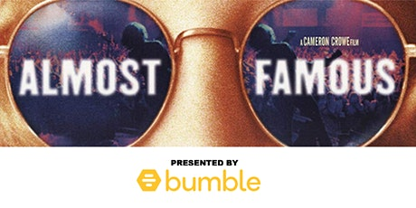Almost Famous at The Audi Drive-In Theater presented by Bumble tickets