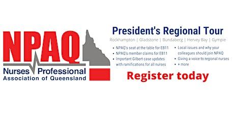 NPAQ  President Regional Tour - Hervey Bay tickets
