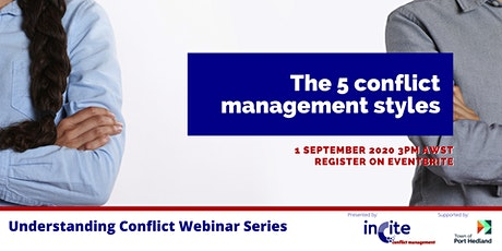 Understanding Conflict Webinar Series - The 5 conflict management styles tickets