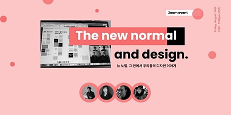 The New Normal and Design tickets