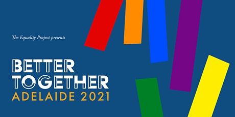 Better Together 2021 National LGBTIQ+ Conference tickets