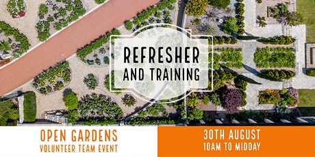 Open Gardens Volunteer  and Refresher Training 2020 tickets