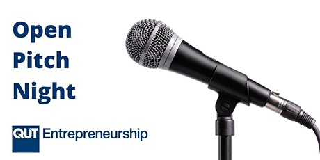QUT Entrepreneurship's Open Pitch Night – Online tickets
