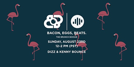 BACON, EGGS, BEATS. presented by Beatmatch Tickets