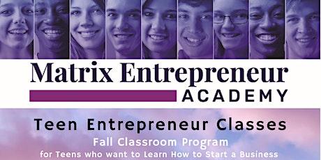 Matrix Entrepreneur Academy is Opening! tickets