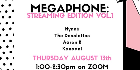 Megaphone - Streaming Edition vol.1 tickets