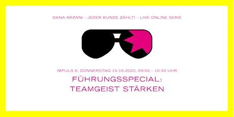 FÜHRUNGSSPECIAL: TEAMGEIST STÄRKEN Tickets