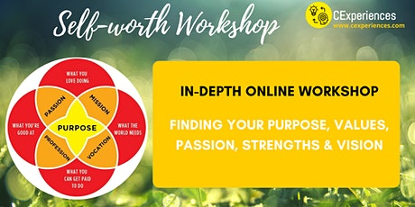 [In Depth Self-Worth Workshop] Values, Passion, Strengths, Purpose, Career tickets