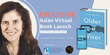 Older & Wiser by Prof. Jean Rhodes  - Exclusive Asian Virtual Book Launch tickets