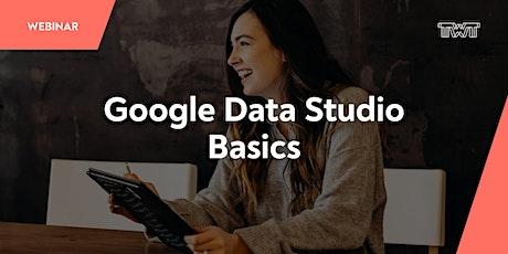 Webinar: Google Data Studio - Basics Tickets