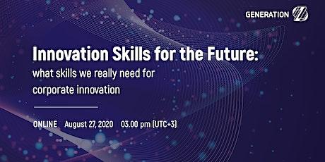 Innovation talents: bringing start-up skills into corporate innovation tickets