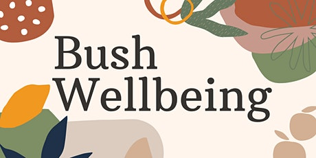 Bush Wellbeing - Aldinga Library tickets