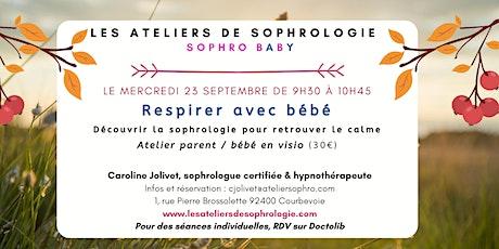 Atelier de sophrologie parent / bébé : Respirer avec bébé billets