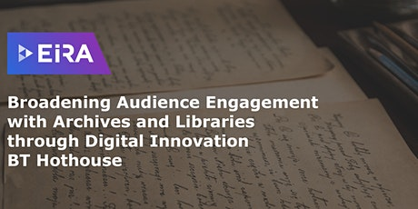 Digital Innovation in Libraries and Archives: EIRA Hothouse tickets