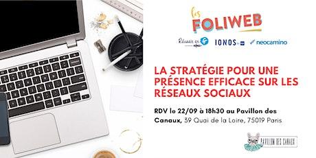 [Paris] La stratégie pour une présence efficace sur les réseaux sociaux billets