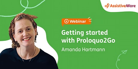 Getting started with Proloquo2Go tickets