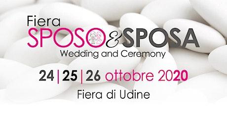 Fiera Sposo&Sposa 2020 - Fiera di Udine biglietti