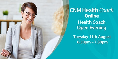 Health Coach Online Open Evening - Tuesday 11th August 2020 tickets