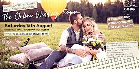 The Online Virtual Wedding Fayre - Cheshire, Lancashire Merseyside, N Wales tickets