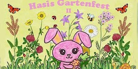 Hasis Gartenfest Tickets