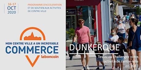 Mon Centre-Ville a un Incroyable Commerce - Dunkerque billets
